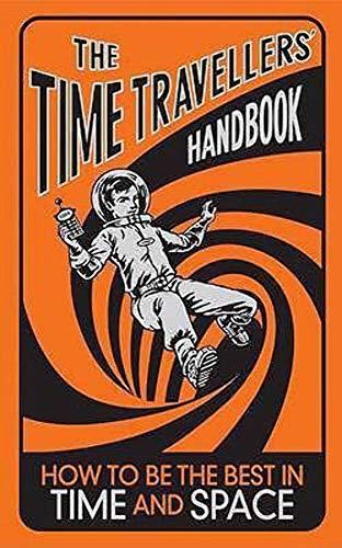 9781906082581: Time Travellers Handbook