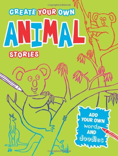 9781906082680: Create Your Own Animal Stories