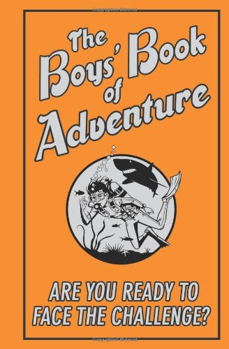 9781906082871: The Boys' Book of Adventure