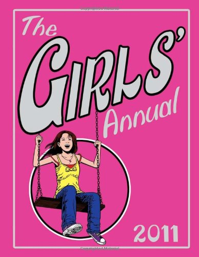 9781906082949: The Girls' Annual 2011