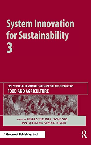 9781906093242: System Innovation for Sustainability 3: Case Studies in Sustainable Consumption and Production ― Food and Agriculture
