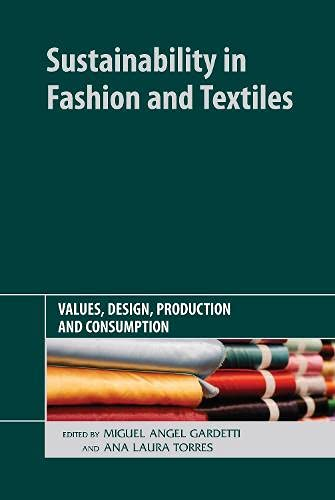 9781906093785: Sustainability in Fashion and Textiles: Values, Design, Production and Consumption