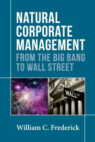 9781906093808: Natural Corporate Management: From the Big Bang to Wall Street