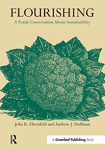 9781906093938: Flourishing: A Frank Conversation About Sustainability