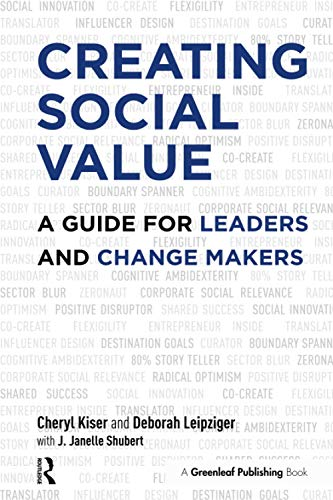 9781906093990: Creating Social Value: A Guide for Leaders and Change Makers