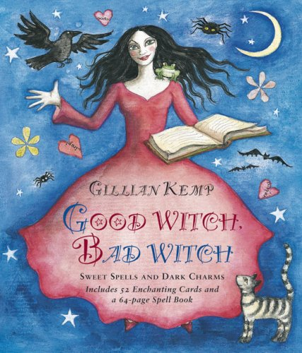 9781906094164: Good Witch, Bad Witch: Sweet Spells and Wicked Witchery