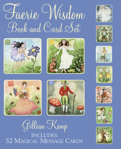 Faerie Wisdom Book and Card Set [With Book]: Kemp, Gillian