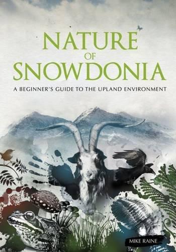 Nature of Snowdonia: Raine, Mike