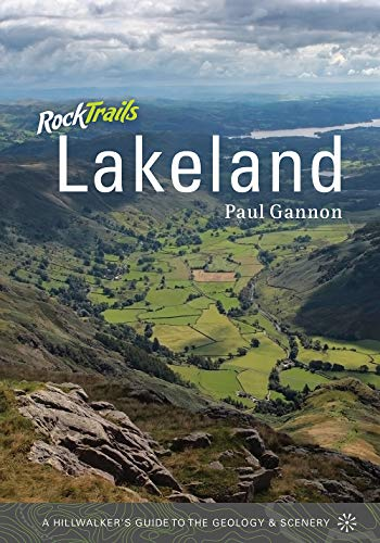 9781906095154: Rock Trails Lakeland: A Hillwalker's Guide to the Geology and Scenery