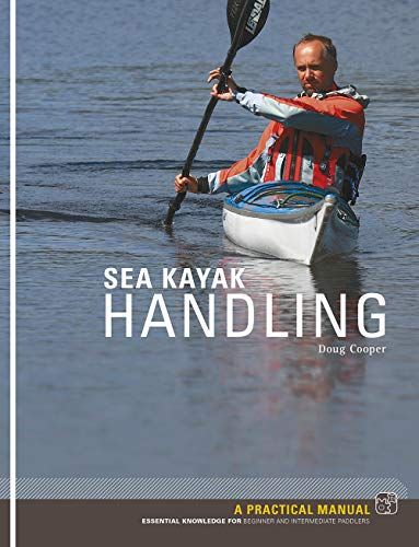9781906095185: Sea Kayak Handling: A Manual for Beginner and Intermediate Paddlers