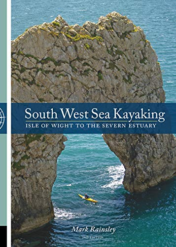 9781906095284: South West Sea Kayaking: Isle of Wight to the Severn Estuary