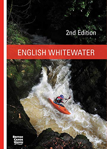 9781906095451: English Whitewater: British Canoe Union