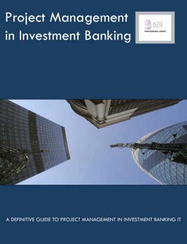 9781906096298: Project Management in Investment Banking: A Definitive Guide to Project Management in Investment Banking IT