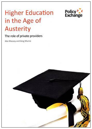 9781906097882: Higher Education in the Age of Austerity: The Role of Private Providers