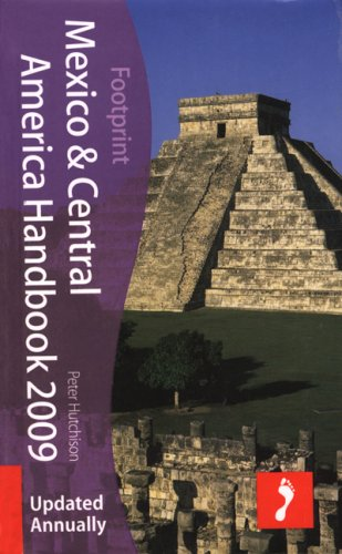 9781906098353: Mexico and central america 17th rev ed (Footprint Handbook)