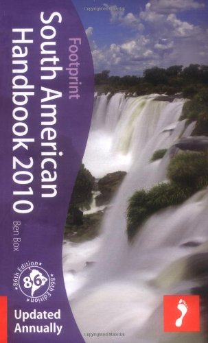 9781906098711: South American Handbook 2010: 86th annual edition of the 'bible' for travel in South America (Footprint Handbooks)