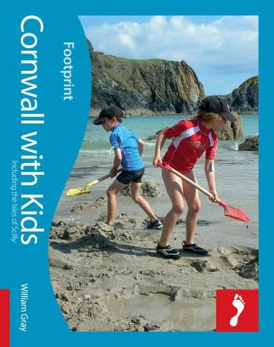 9781906098964: Cornwall with Kids: Full-color lifestyle guide to traveling with children in Cornwall (Footprint - Lifestyle Guides)