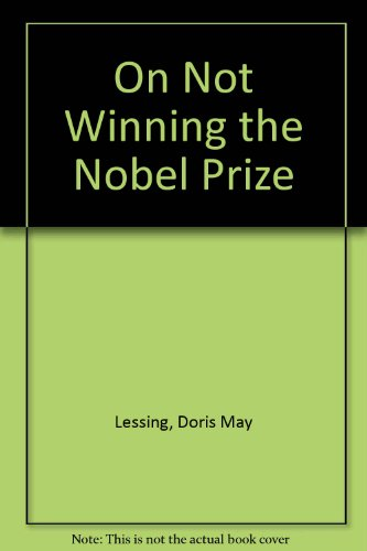 9781906100063: On Not Winning the Nobel Prize