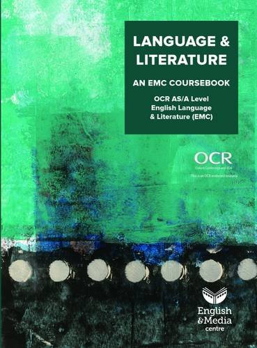 9781906101350: Language & Literature: An EMC Coursebook (OCR Language & Literature AS/AL EMC)