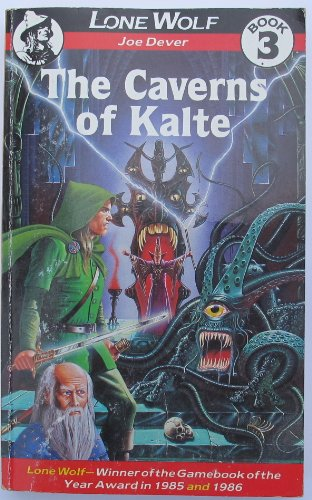 9781906103200: The Caverns of Kalte, Book 3 (Lone Wolf Gamebook)