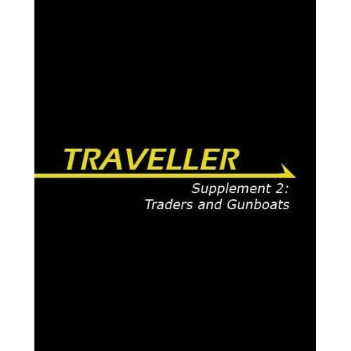 Traveller Supplement 2: Traders & Gunboats (Traveller Sci-Fi Roleplaying): Steele, Bryan