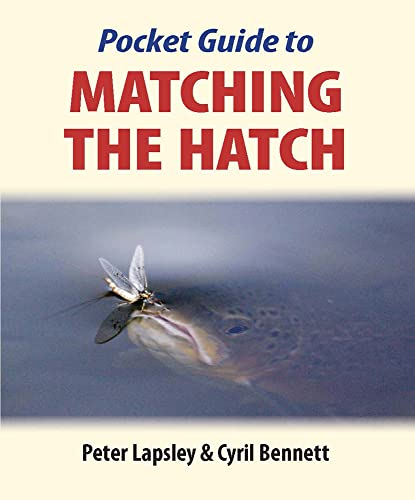 Pocket Guide to Matching the Hatch: Peter Lapsley