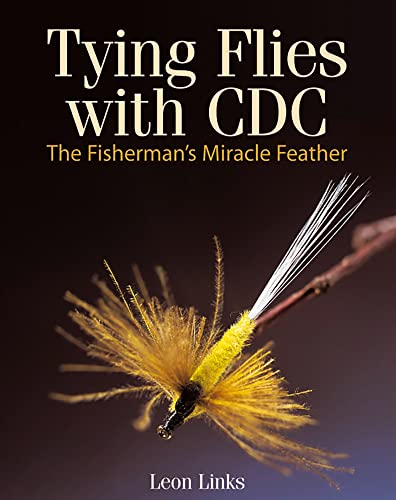 9781906122218: Tying Flies with CDC: The Fisherman's Miracle Feather