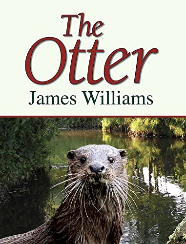 The Otter: Williams, James