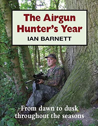 9781906122287: The Airgun Hunter's Year