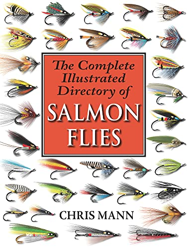 The Complete Illustrated Directory of Salmon Flies (1906122458) by Chris Mann
