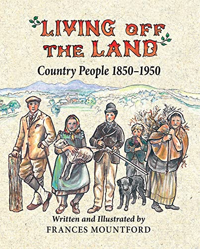 9781906122584: Living off the Land: Country People 1850-1950