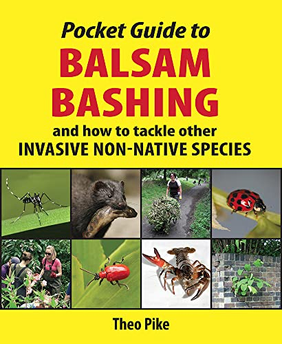 9781906122621: Pocket Guide to Balsam Bashing: and how to tackle other invasive non-native species