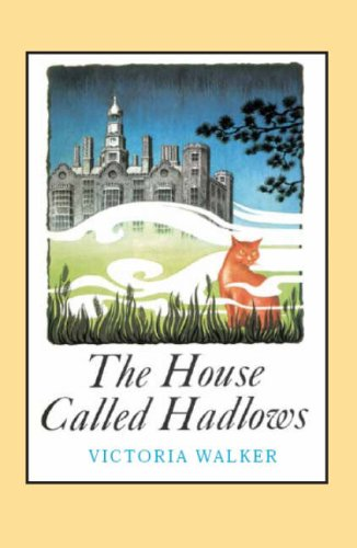 9781906123024: The House Called Hadlows