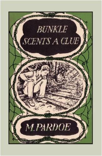 Bunkle Scents a Clue: Pardoe, M.