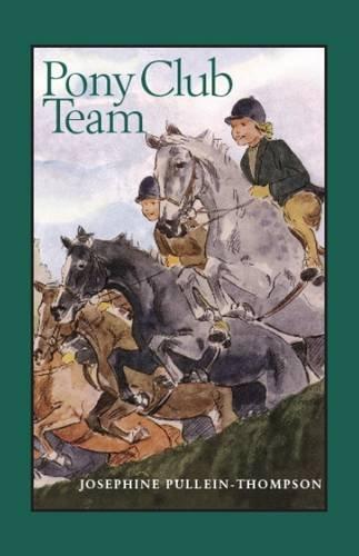 9781906123178: Pony Club Team