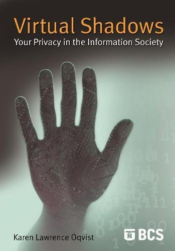 Virtual Shadows - Your Privacy in the: Lawrence Oqvist, Karen