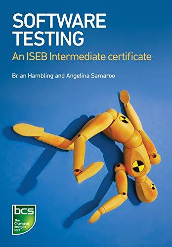 Software Testing: An Iseb Intermediate Certificate: Samaroo, Angelina