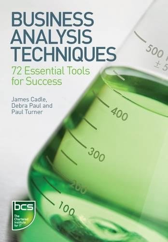 9781906124236: Business Analysis Techniques: 72 Essential Tools for Success