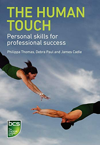 The Human Touch: Paul, Debra; Cadle, James; Thomas, Phillipa