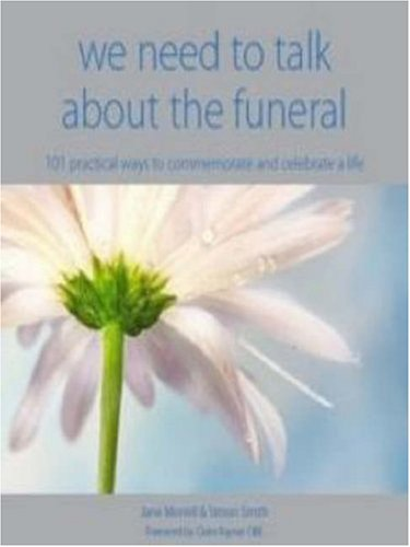 We need to Talk About the Funeral