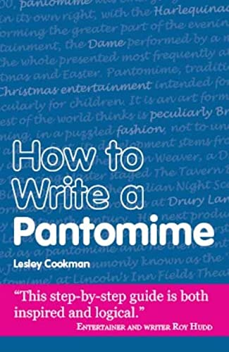 9781906125127: How to Write a Pantomime (Secrets to Success)