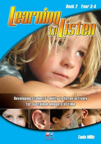 Learning to Listen - Year 3-4 Book: Tania Mills