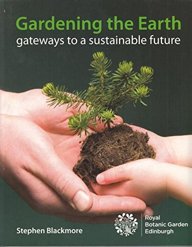9781906129194: Gardening the Earth: Gateways to a Sustainable Future
