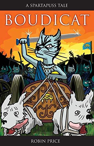 9781906132019: Boudicat! (Spartapuss Tales series)