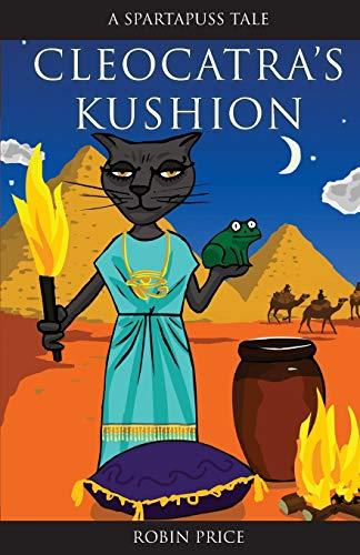 9781906132064: Cleocatra's Kushion (Spartapuss Tales series)