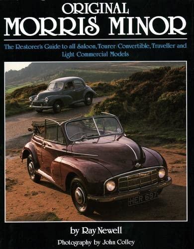 Original Morris Minor: Newell, Ray