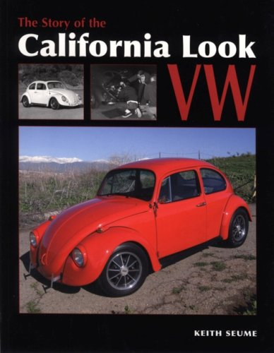 The Story of the California Look VW (1906133085) by Seume, Keith