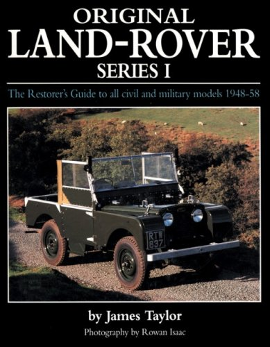 9781906133153: Original Land Rover Series 1: The Restorer's Guide to Civil & Military Models 1948-58