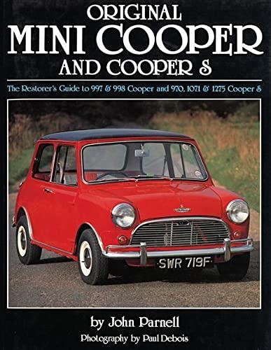 9781906133191: Original Mini-Cooper: The Restorer's Guide to 997 & 998 Cooper and 970,1071 & 1275 Cooper S (Original Series)