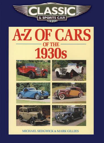 9781906133252: Classic and Sports Car Magazine A-Z of Cars of the 1930s (Classic & Sports Car Magazine)